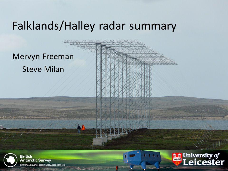 Falklands/Halley radar summary Mervyn Freeman Steve Milan
