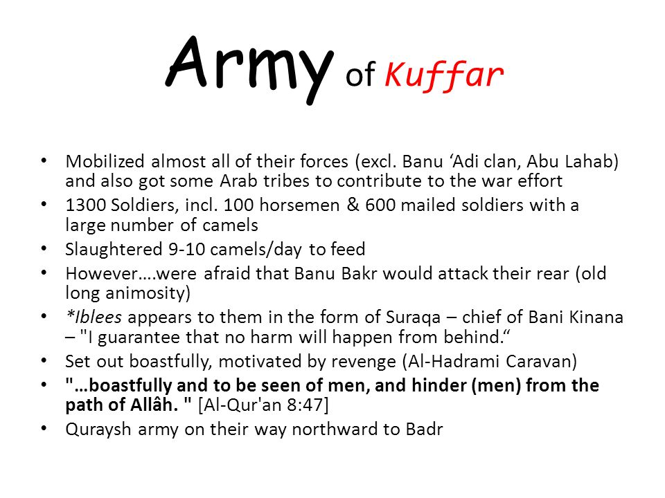 Army of Kuffar Mobilized almost all of their forces (excl.