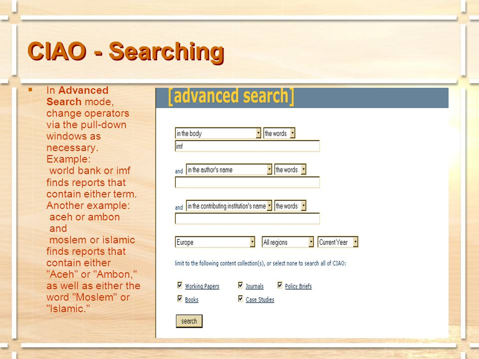 CIAO - Searching  In Advanced Search mode, change operators via the pull-down windows as necessary.