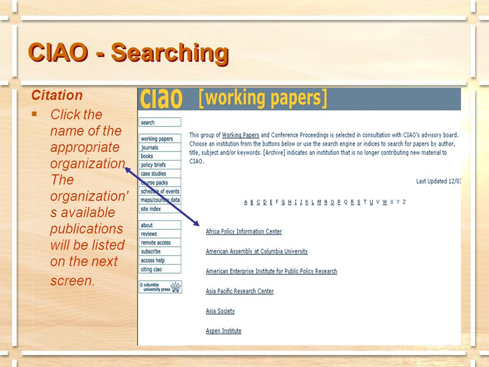 CIAO - Searching Citation  The organization s available publications will be listed here.