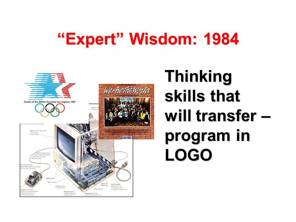 Expert Wisdom: 1984 Thinking skills that will transfer – program in LOGO