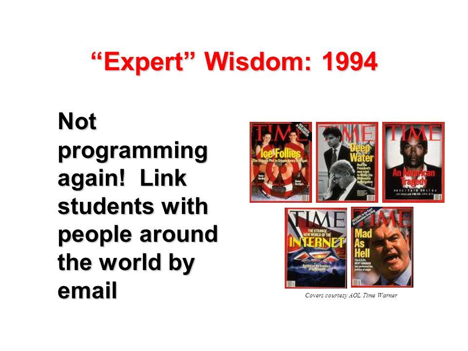 Expert Wisdom: 1994 Not programming again.