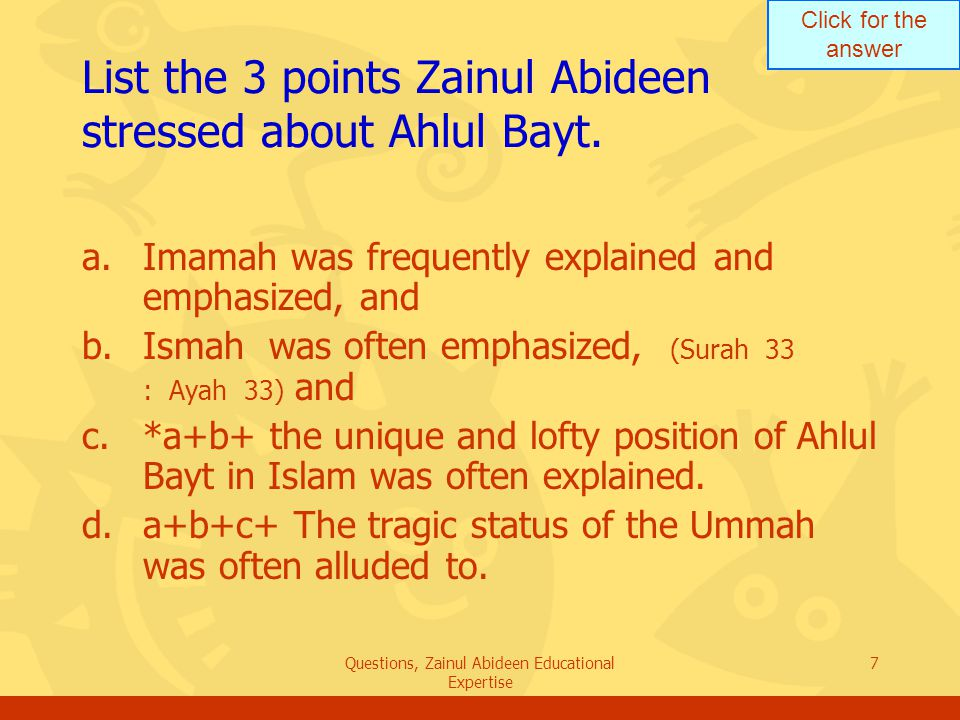 Click for the answer Questions, Zainul Abideen Educational Expertise 8 Explain the view of Zainul Abideen about the rule of Benu Umayya.