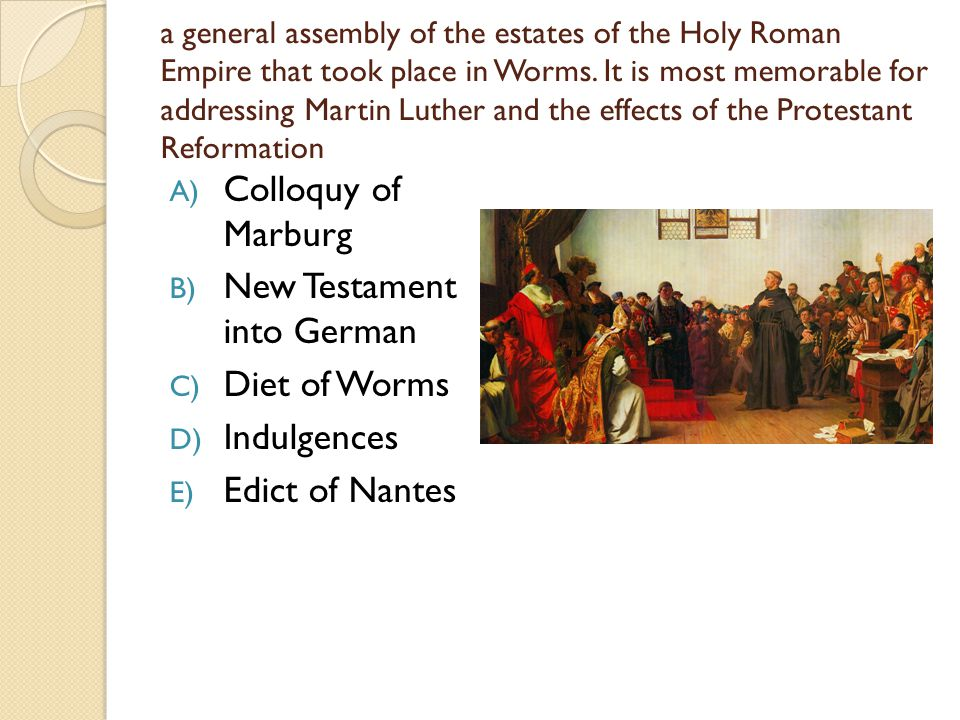 a general assembly of the estates of the Holy Roman Empire that took place in Worms.