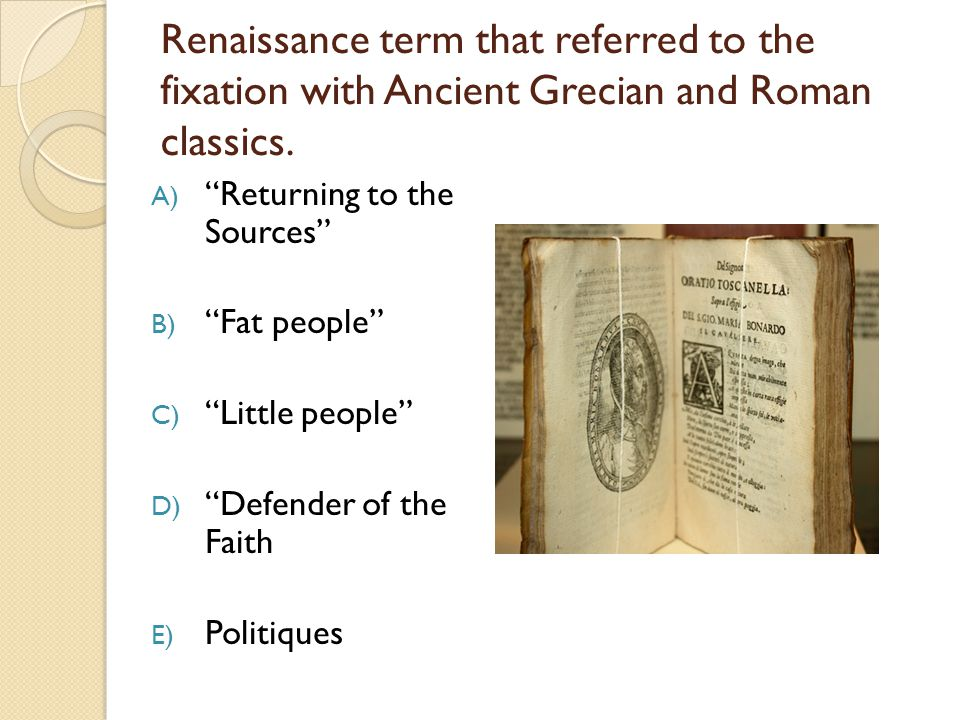 Renaissance term that referred to the fixation with Ancient Grecian and Roman classics.