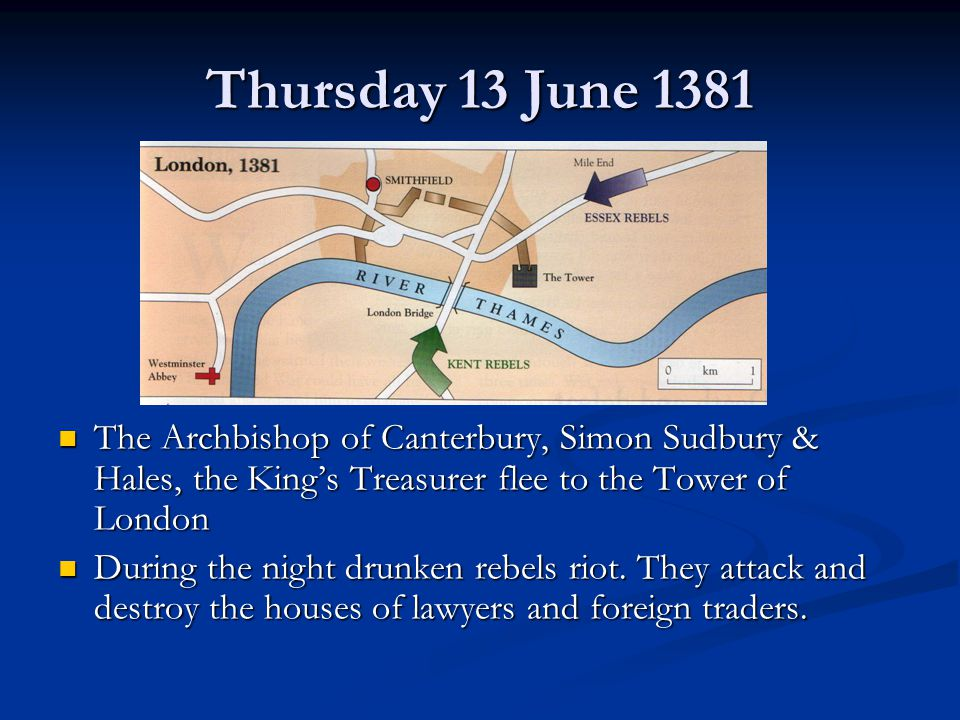 Friday 14 June 1381 Richard travels by boat along the Thames to meet rebels at Mile End.
