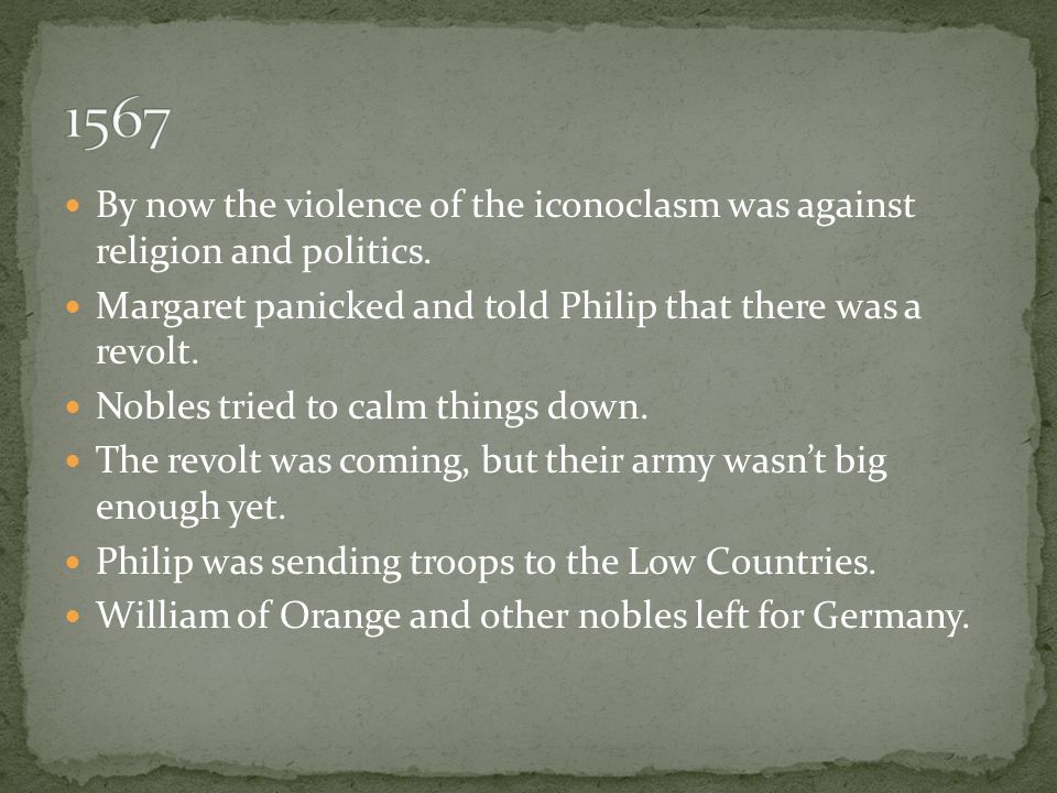 He was sent with a large army to stop the revolt.He became military commander of the Netherlands.