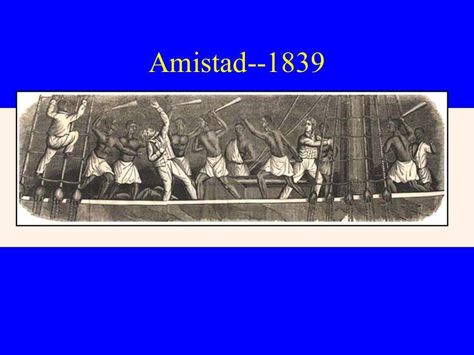 Amistad--1839