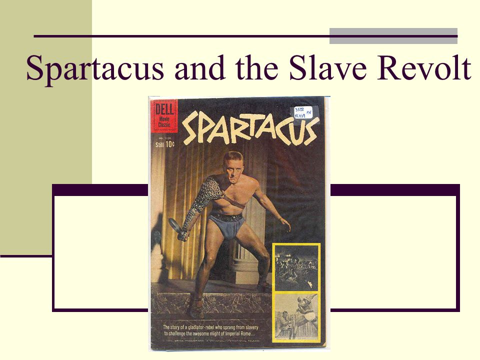 Spartacus and the Slave Revolt Chris Hagin