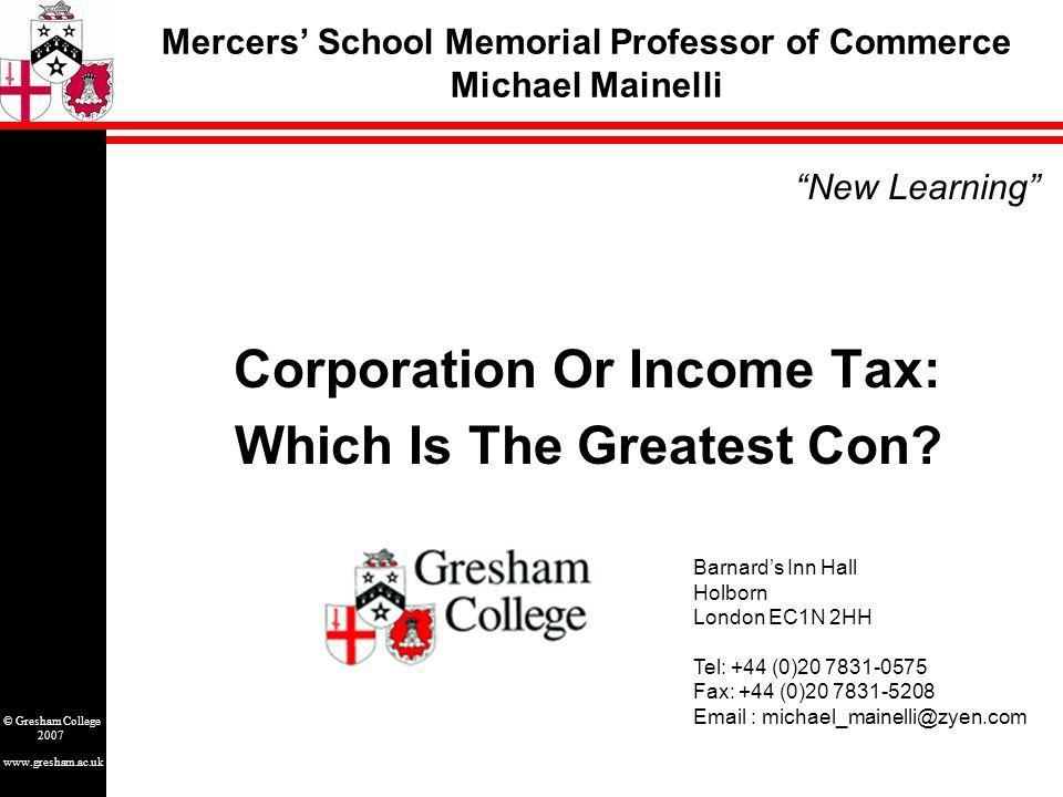 www.gresham.ac.uk © Gresham College 2007 OECD Tax Pie