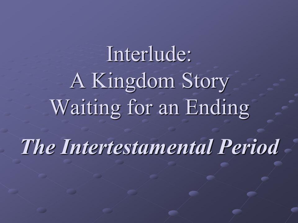 End of the Intertestamental Period