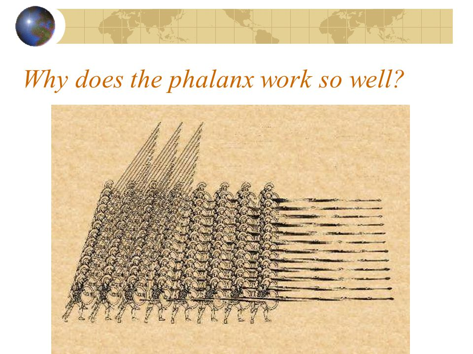 Why does the phalanx work so well