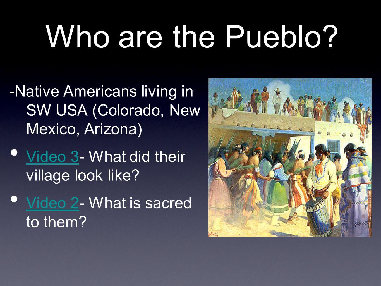 Who are the Pueblo.