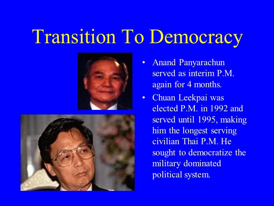Economic Crises of 1997 Chavalit Yongchaiyudh replaced Chuan Leekpai as P.M.