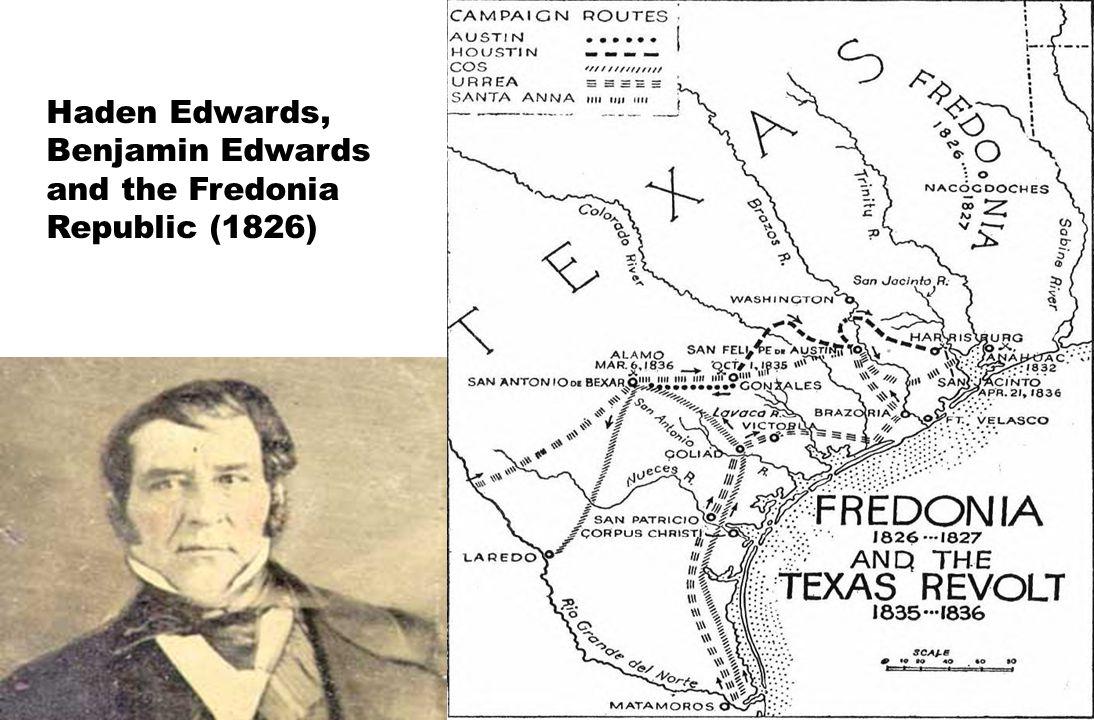 Haden Edwards, Benjamin Edwards and the Fredonia Republic (1826)