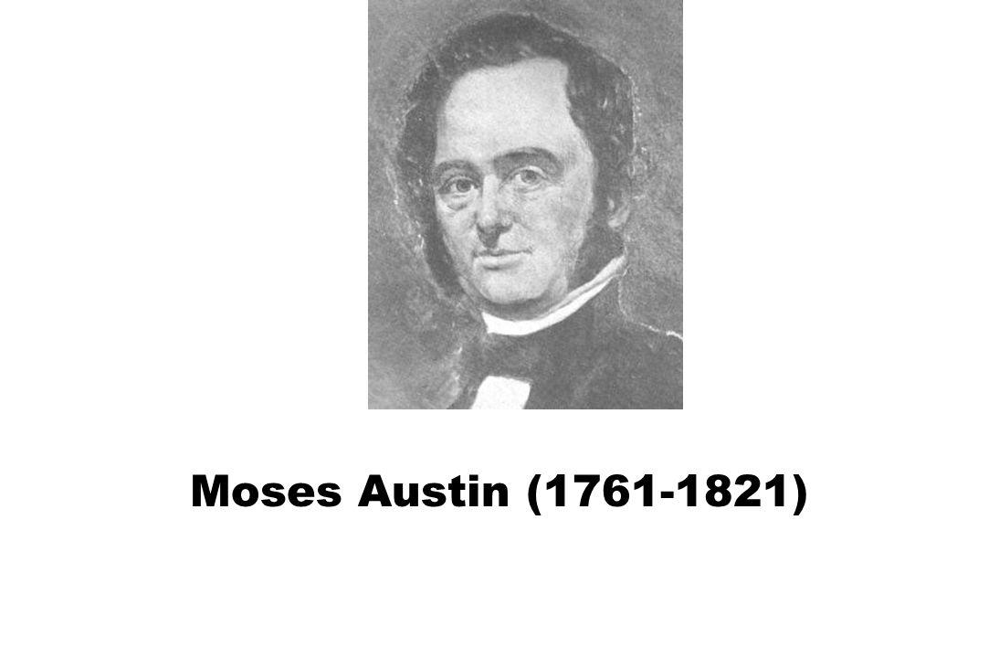 Moses Austin (1761-1821)