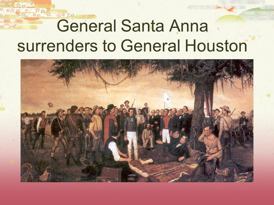 General Santa Anna surrenders to General Houston