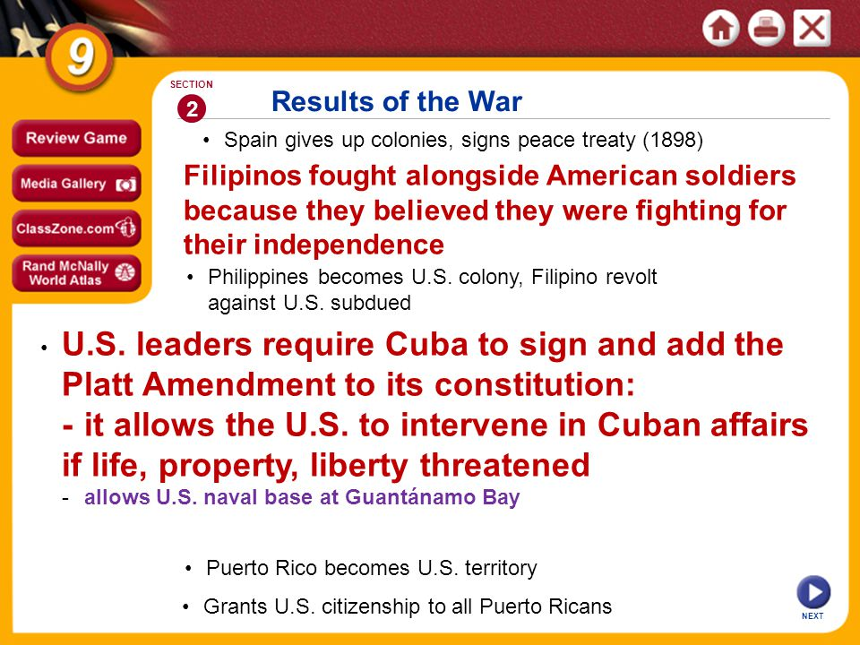 Results of the War Spain gives up colonies, signs peace treaty (1898) 2 SECTION Philippines becomes U.S.