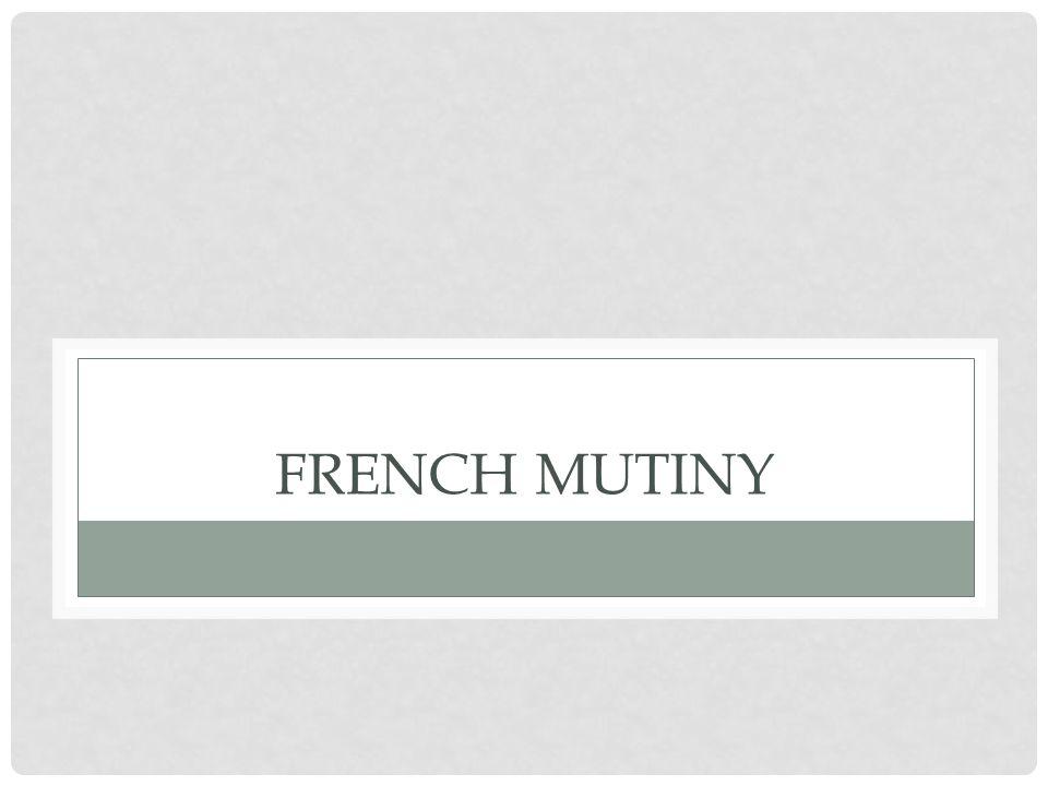 FRENCH MUTINY