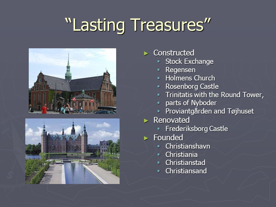 """Lasting Treasures"" ► Constructed  Stock Exchange  Regensen  Holmens Church  Rosenborg Castle  Trinitatis with the Round Tower,  parts of Nybode"