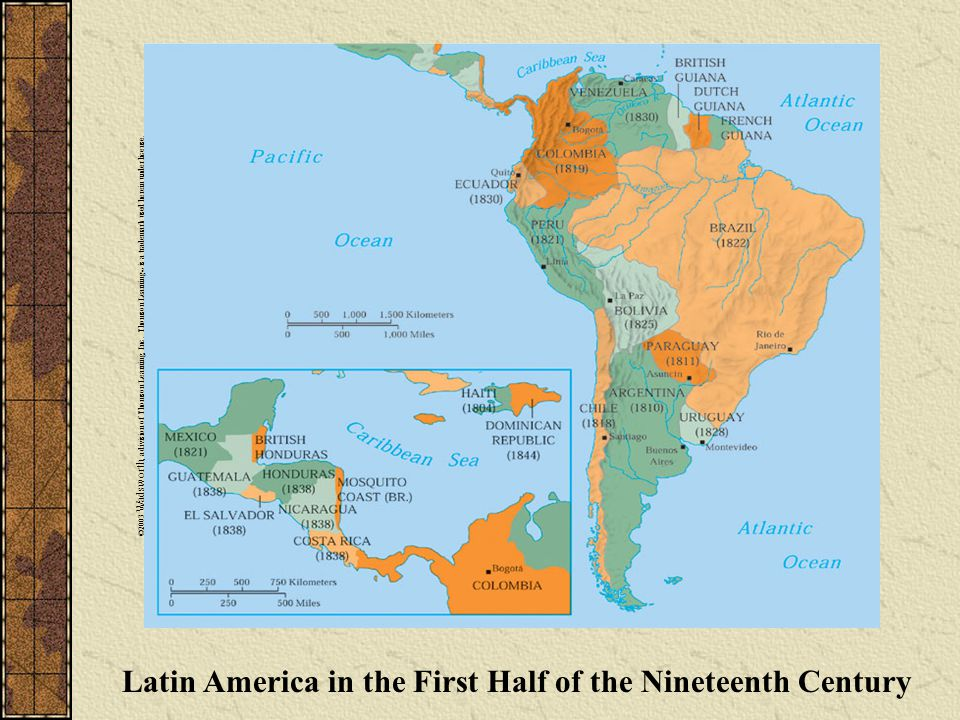 Latin America in the First Half of the Nineteenth Century ©2003 Wadsworth, a division of Thomson Learning, Inc.