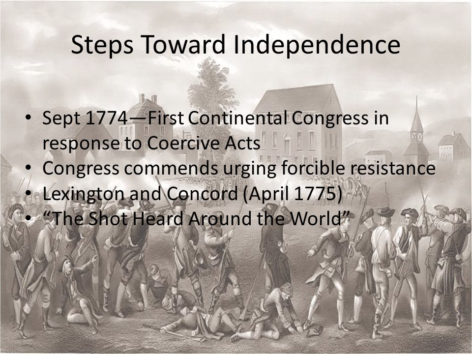 Beginning The World Over Again British colonial governments collapse Second Continental Congress—action and inaction – June 1775—Organize the colonies for war (George Washington appointed commander in chief) British action that makes compromise unlikely – British blockade colonists' trade January 1776—Thomas Paine's Common Sense – Convinces ordinary colonists to sever ties with Britain Jefferson writes Declaration of Independence – July 4—Declaration of Independence issued – all men are created equal and king is the cause