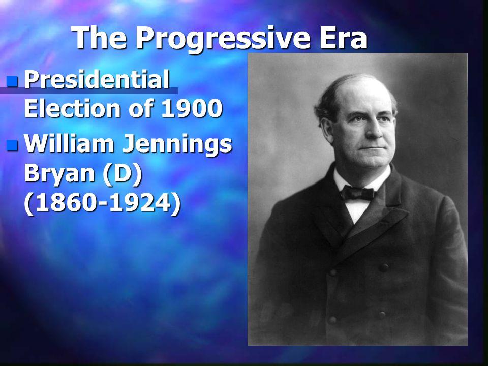 nPnPnPnPresidential Election of 1900 nWnWnWnWilliam Jennings Bryan (D) (1860-1924)