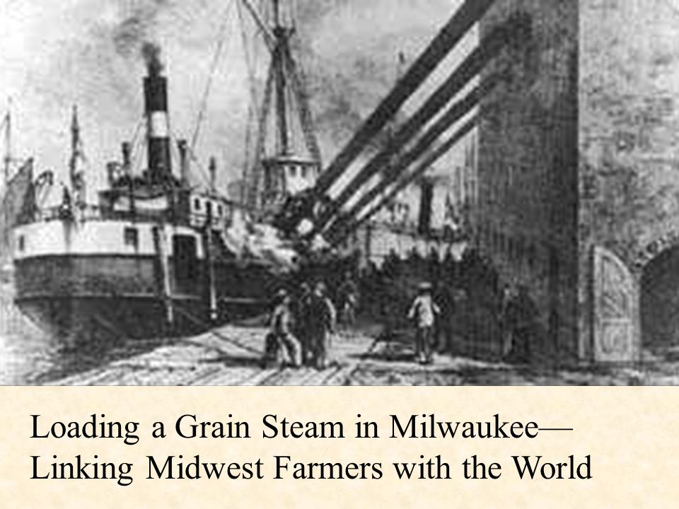 Loading a Grain Steam in Milwaukee— Linking Midwest Farmers with the World