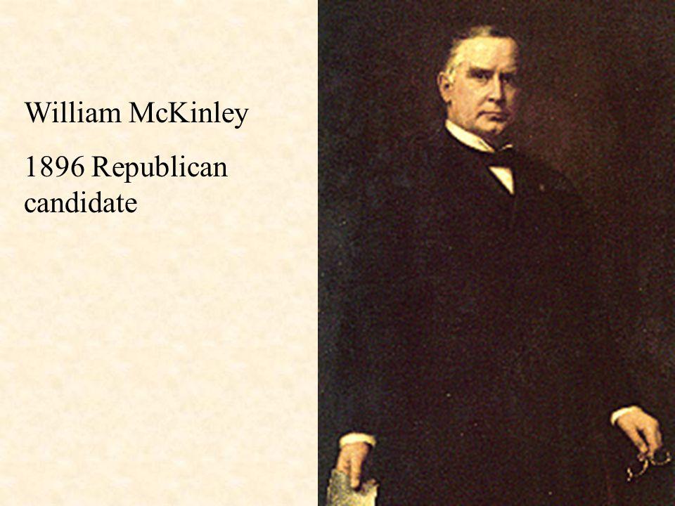 William McKinley 1896 Republican candidate