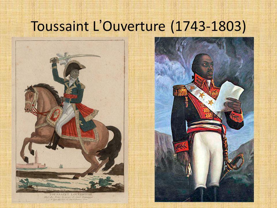 Toussaint L'Ouverture (1743-1803)