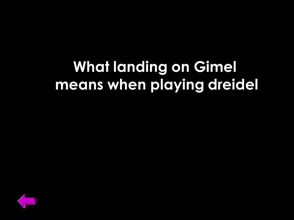 What landing on Gimel means when playing dreidel