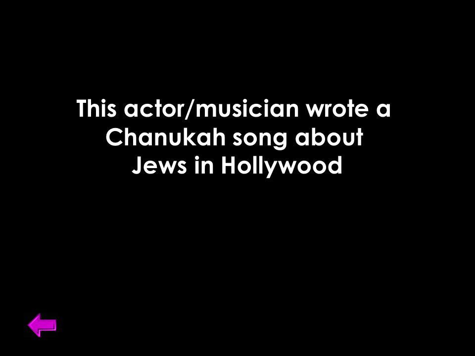 This actor/musician wrote a Chanukah song about Jews in Hollywood