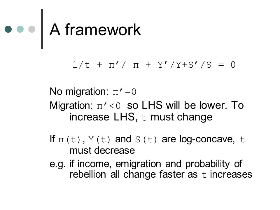 A framework 1/t + π'/ π + Y'/Y+S'/S = 0 No migration: π'=0 Migration: π'<0 so LHS will be lower.