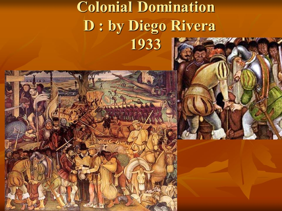 Colonial Domination D : by Diego Rivera 1933