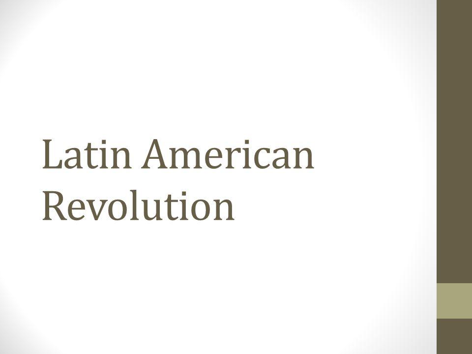 Latin American Revolution