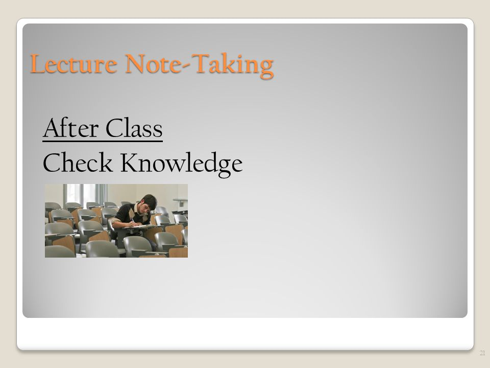 Lecture Note-Taking After Class Check Knowledge 21