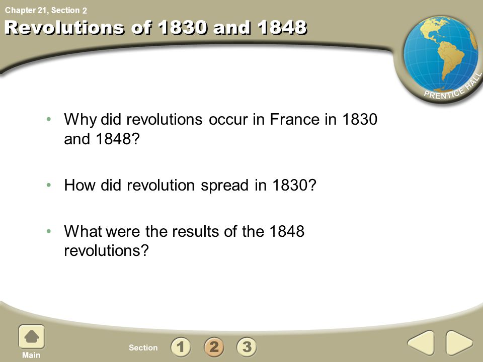 Chapter 21, Section Revolutions of 1830 and 1848 Why did revolutions occur in France in 1830 and 1848.