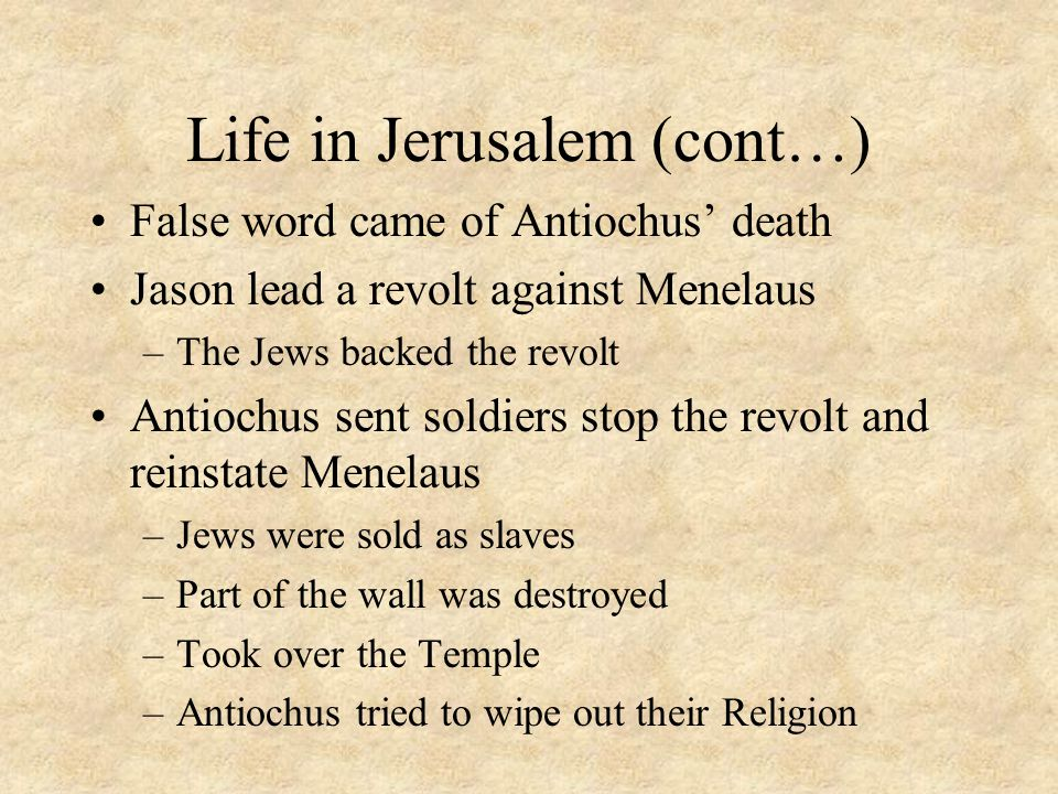 Life in Jerusalem After the assassination of Simon, John Hyrcanus took his fathers place in 134 BC.