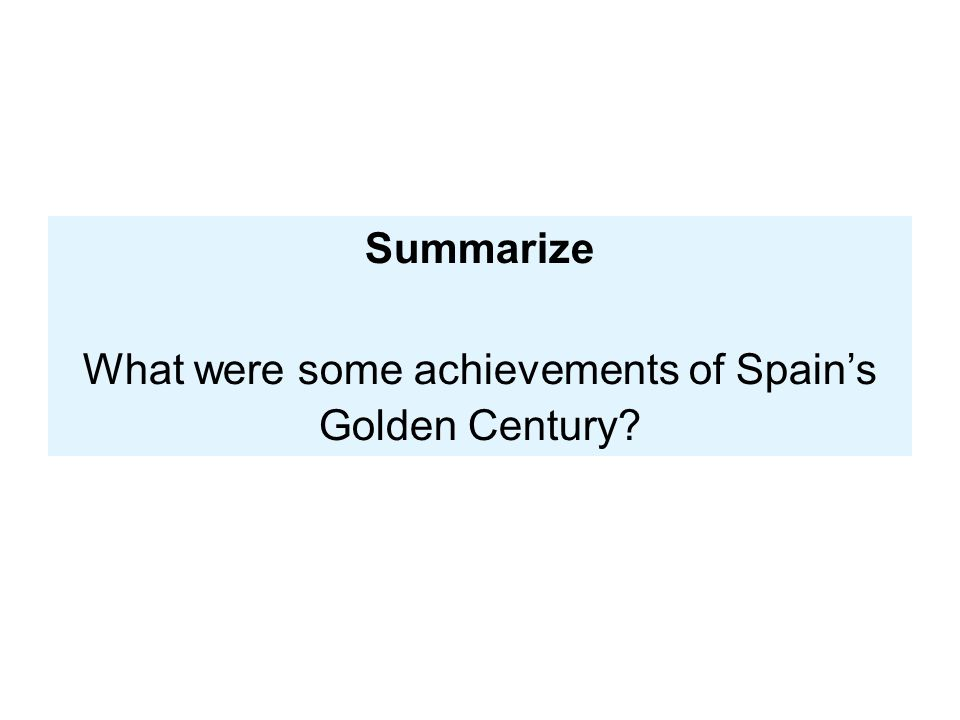 Summarize What were some achievements of Spain's Golden Century?