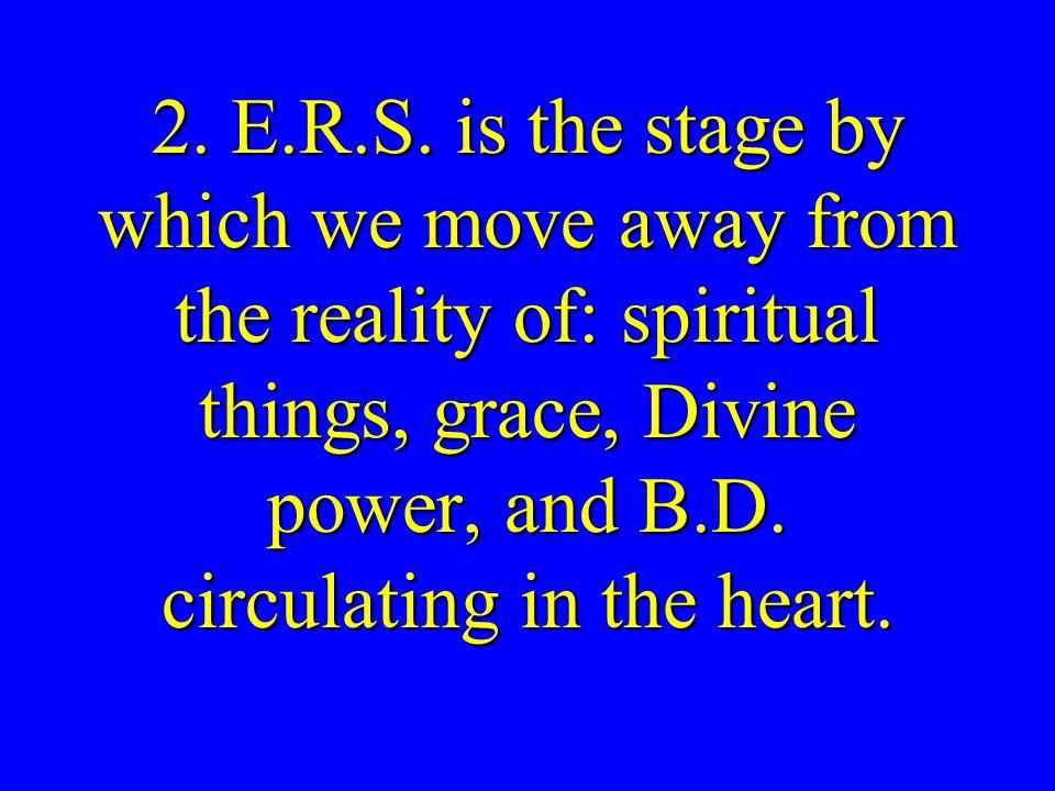 2. E.R.S.