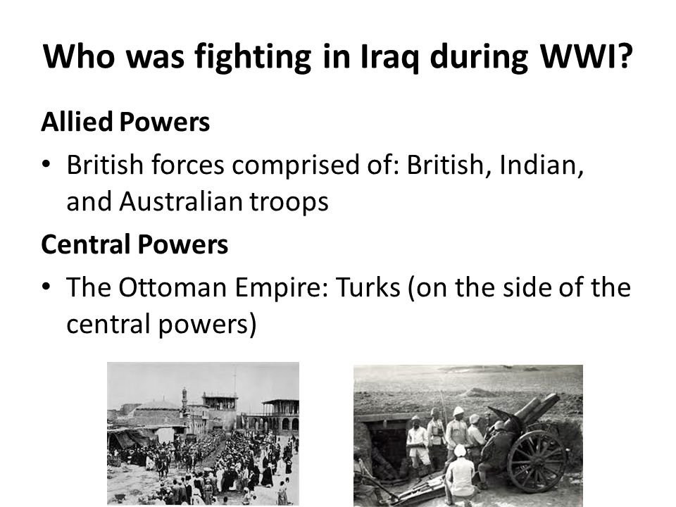 Who was fighting in Iraq during WWI.