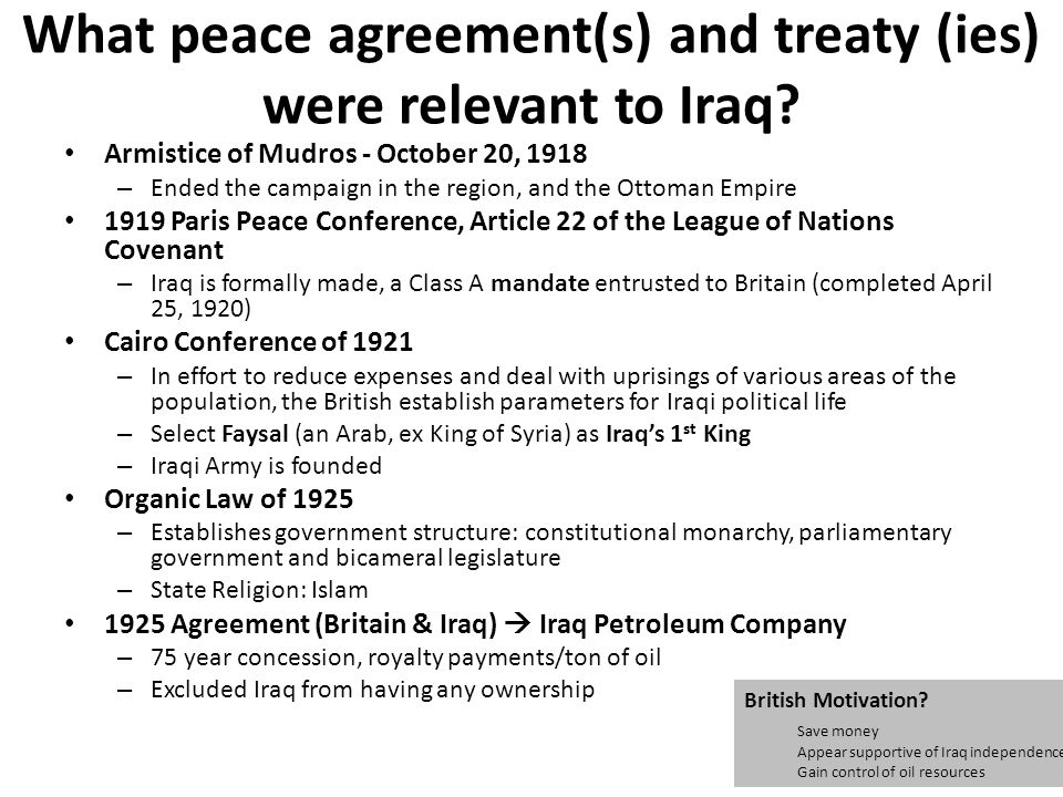 What peace agreement(s) and treaty (ies) were relevant to Iraq.