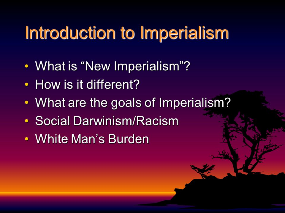 Introduction to Imperialism What is New Imperialism ?What is New Imperialism .