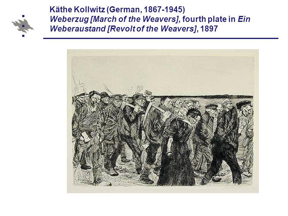 Käthe Kollwitz (German, 1867-1945) Weberzug [March of the Weavers], fourth plate in Ein Weberaustand [Revolt of the Weavers], 1897
