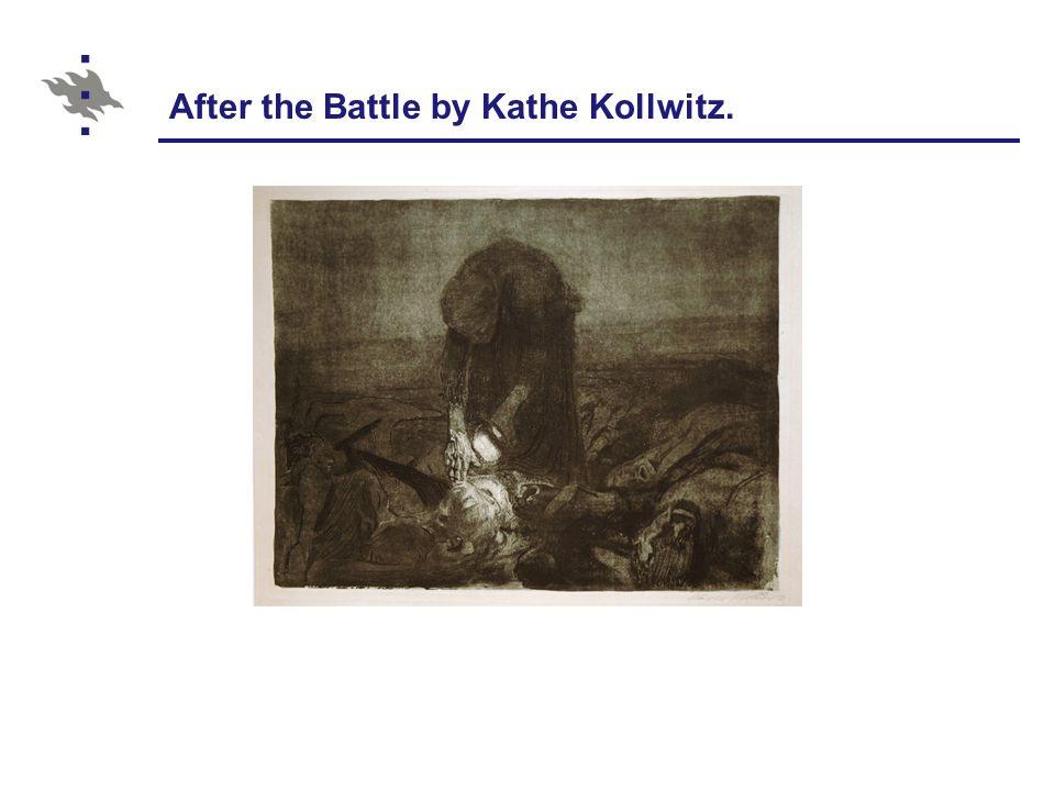 After the Battle by Kathe Kollwitz.