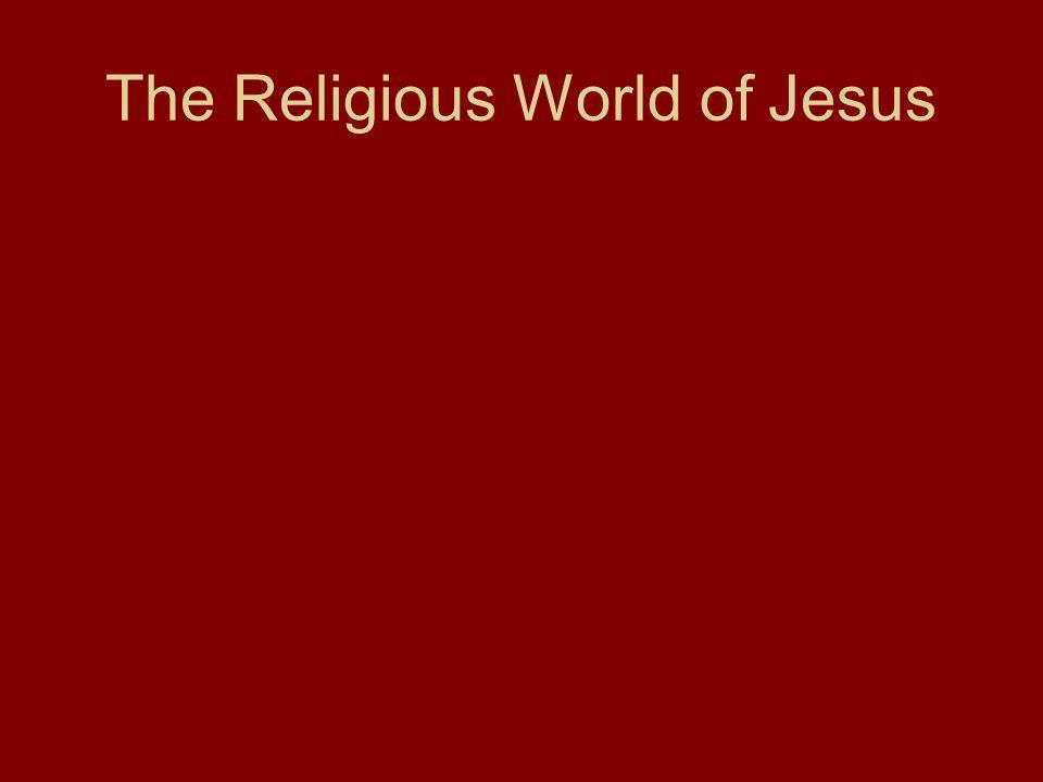 The Religious World of Jesus