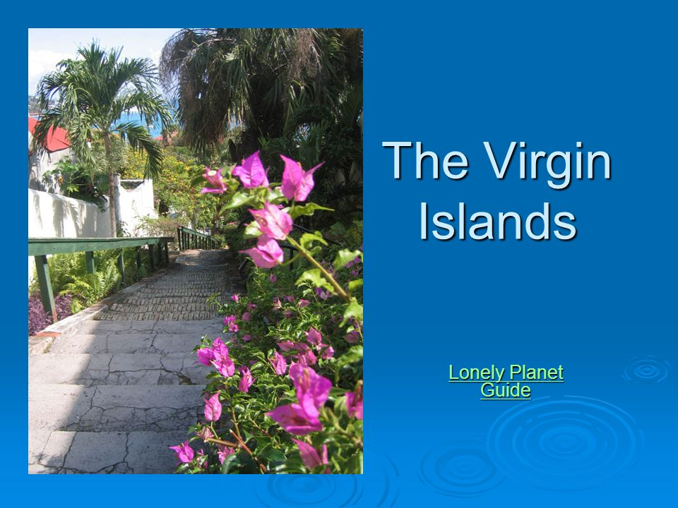 The Virgin Islands Lonely Planet Guide Lonely Planet Guide