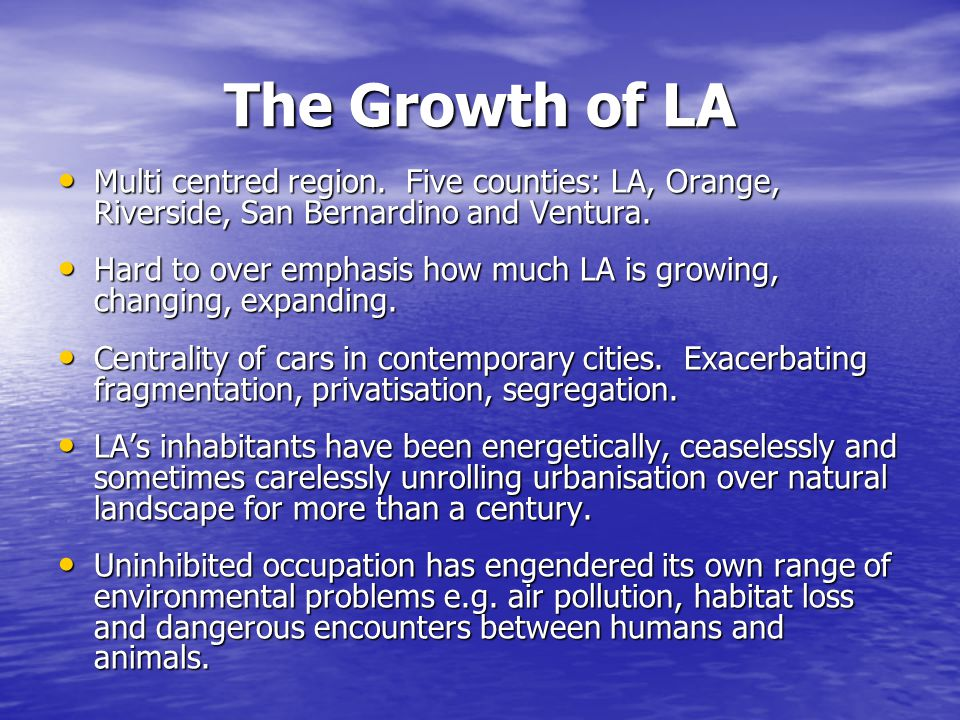 The Growth of LA Multi centred region.