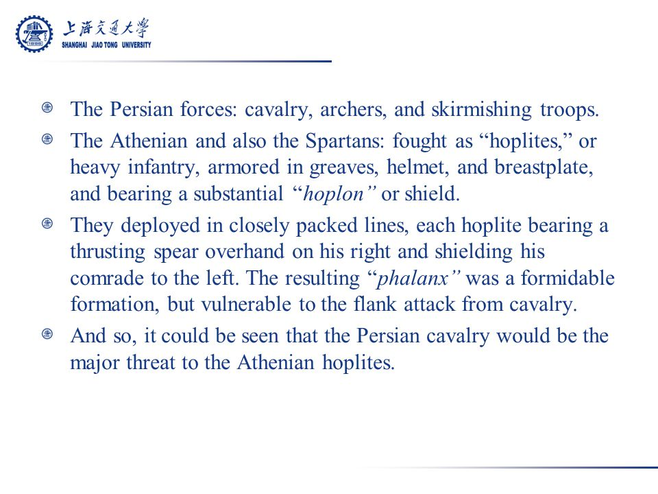 The Persian forces: cavalry, archers, and skirmishing troops.