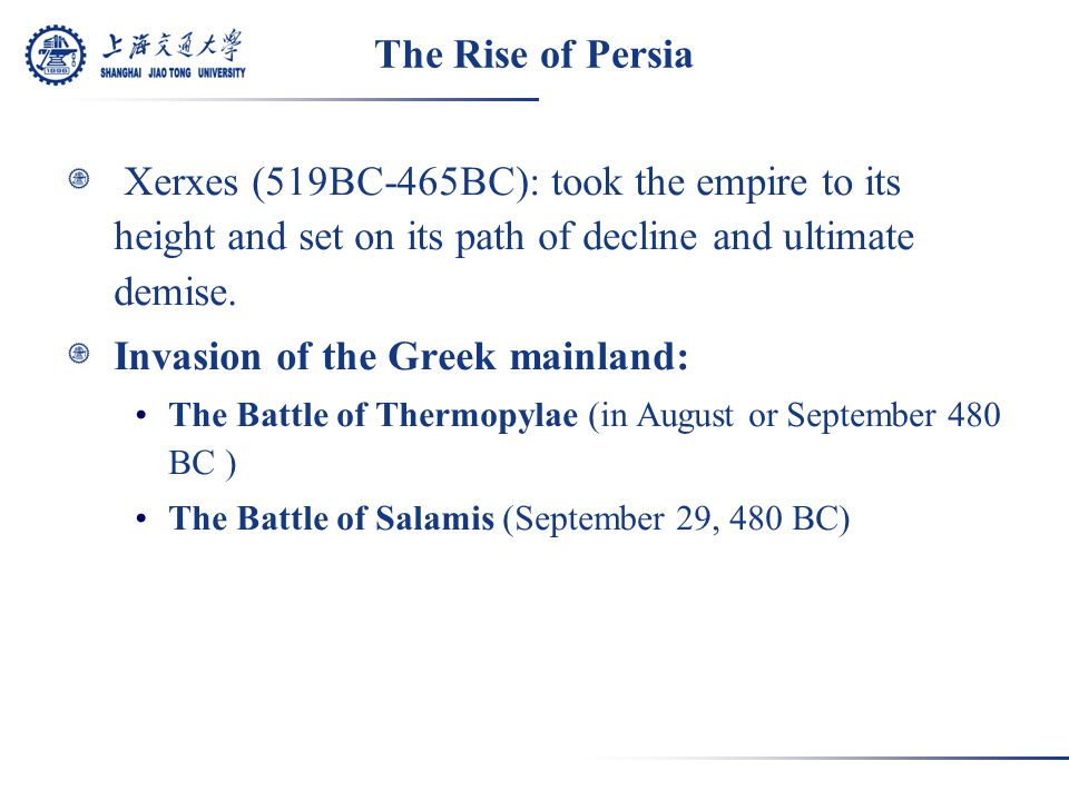 The Battle of Salamis Though Leonidas was able to withhold the Persians for several days, the final victory went to the Persians.